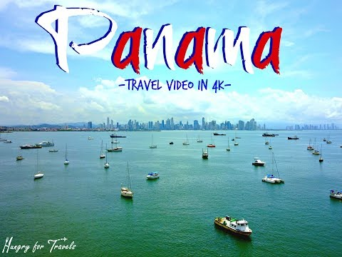 PANAMA travel video in 4K by HungryforTravels.com