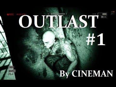 Прохождение OUTLAST - 1 серия - Добро Пожаловать в Психушку