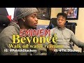 Eminem - Walk On Water (Audio) ft. Beyoncé - REACTION Mp3