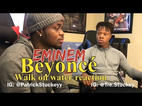 Eminem - Walk On Water (Audio) ft. Beyoncé - REACTION