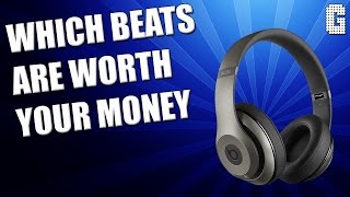Which BEATS Headphones Are Worth Your Money?