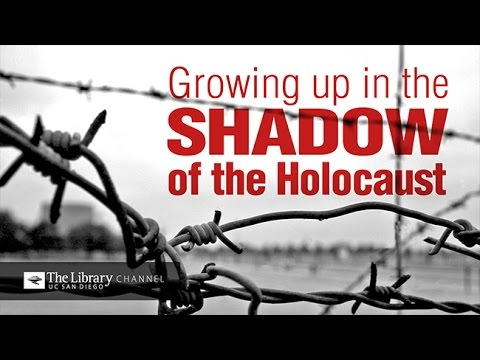 Growing Up in the Shadow of the Holocaust  -- Holocaust Living History Workshop