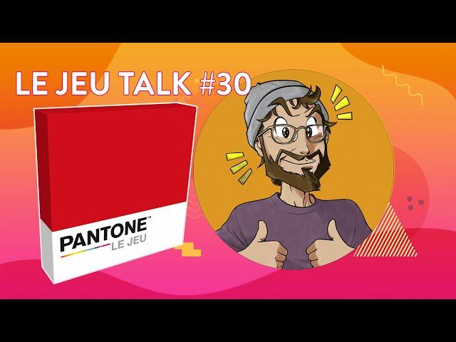[REVIEW] JEUTALK #30 Pantone, un jeu très étonnant et subtil !
