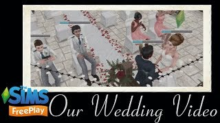 The Sims Freeplay- Our Wedding Video