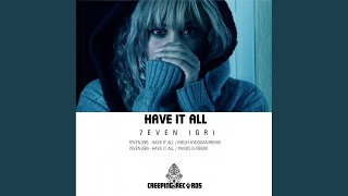 Have It All Panos G Remix