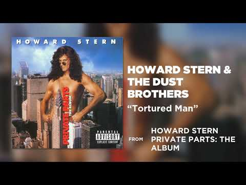 Howard Stern & The Dust Brothers - Tortured Man (Private Parts: The Album)