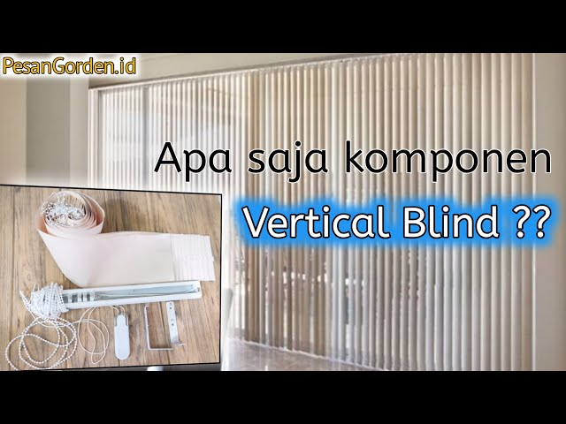 REVIEW VERTICAL BLIND - Gorden Kantor | PesanGorden.id 0823 1098 9451