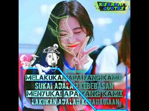 Quotes Keren Kata Kata Santuy Story Wa Keren 30 Detik Dj Play For