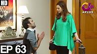Meray Jeenay Ki Wajah - Episode 63 Full HD -  APlus ᴴᴰ