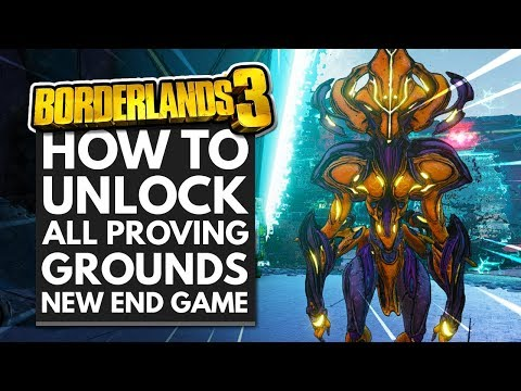 Borderlands 3   How To Unlock The Proving Grounds End Game Activity