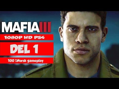 NORSK  - Mafia 3  -  Gameplay Del 1 | Statens bank! |  Mafia III (PS4)