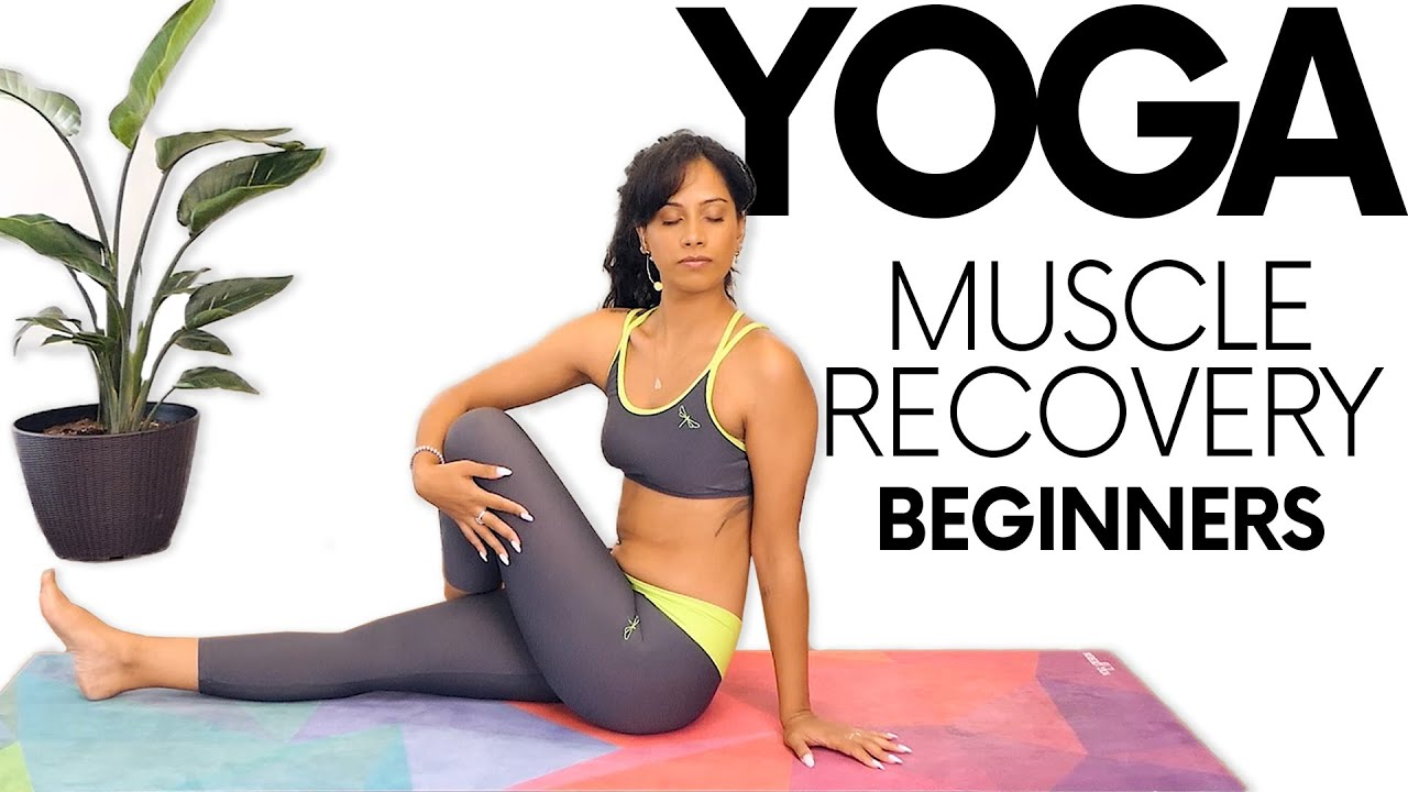Yoga Flow for Sore Muscles & Recovery Post Workout | Feel Good with Sheena