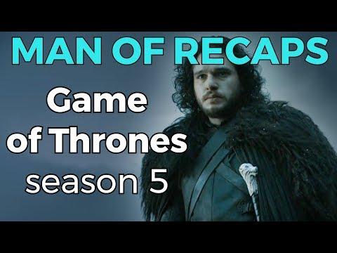 RECAP!!! - Game of Thrones: Season 5