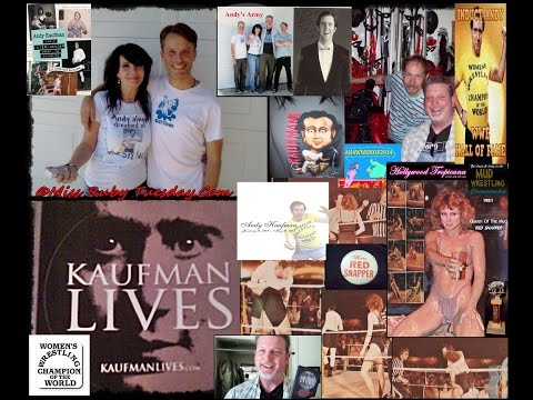 #KaufmanLives With Ruby Tuesday and Andy Kaufman
