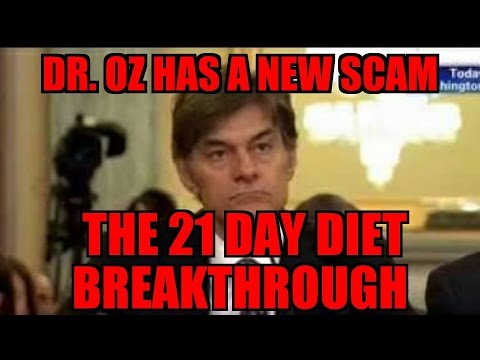 Dr. Oz Has a New Scam The 21 Day Diet Breakthrough!