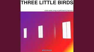 Three Little Birds - Stafaband