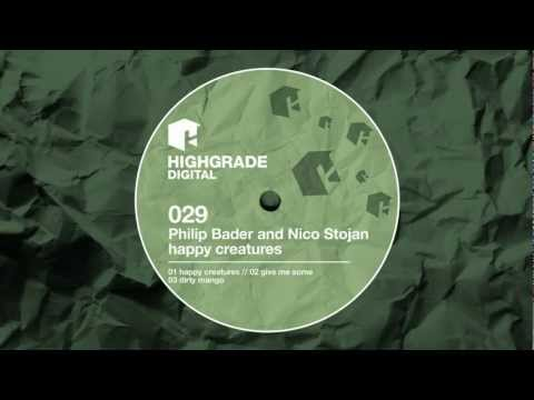 Philip Bader & Nico Stojan - Give Me Some (original mix)