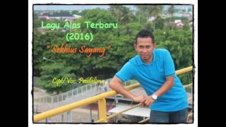 Video Lagu Alas Terbaru 2016. Sekhius Sayang download MP3, 3GP, MP4, WEBM, AVI, FLV Agustus 2018