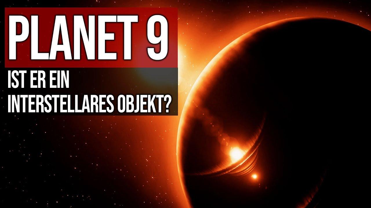 Planet 9 - Interstellares Objekt?