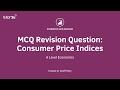 MCQ Revision Question - Consumer Price Index