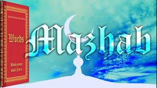 Madhhab (mazhab) Reality
