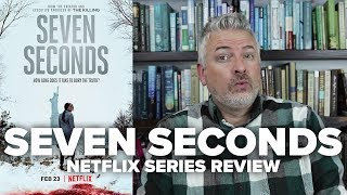 Seven Seconds - Netflix Original Series Review - Movies & Munchies