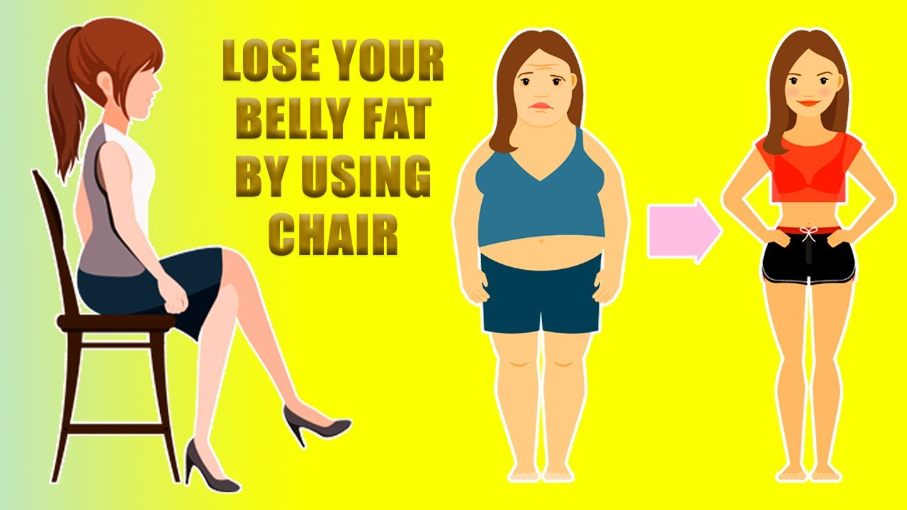 Lose Belly Fat By Just Using A Chair 5 Chair Exercises That Reduce Belly Fat Lose Weight Naturally
