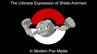 Geodude is the Ultimate Expression of Shinto Animism in Modern Pop Media