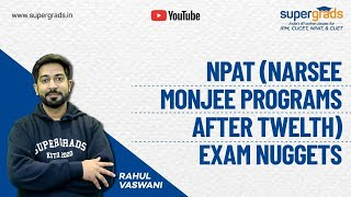 All About NPAT(Narsee Monjee Programs After 12th) By NMIMS | Courses, Paper Pattern, Exam Dates Etc.