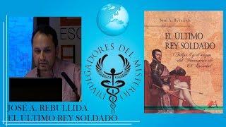 El ultimo Rey soldado. Felipe II por Jose Antonio Rebullida