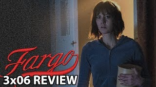Fargo Season 3 Episode 6 'The Lord of No Mercy' Review