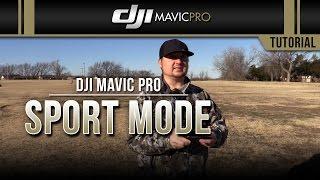 DJI Mavic Pro / Sport Mode (Test)