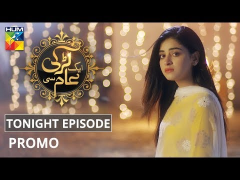 Aik Larki Aam Si | Tonight Promo | HUM TV | Drama