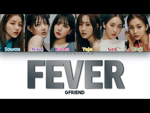 GFRIEND (여자친구) 'FEVER (열대야 )' (Color Coded Han/Rom/Eng Lyrics)