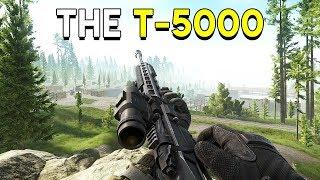 I Love the T-5000 - Escape from Tarkov