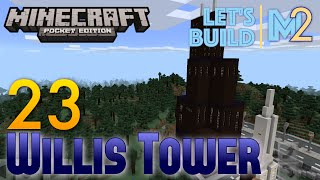 Minecraft PE - Willis Tower (Let's Build a World #23)