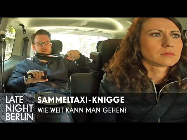 Sammeltaxi-Knigge: Wie weit kann man gehen? | Late Night Berlin | ProSieben