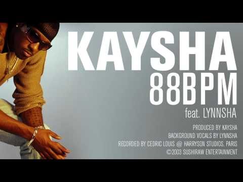 Kaysha - 88BPM (feat. Lynnsha) [Official Audio]