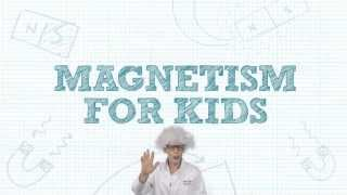 Magnetism for Kids - an introduction to magnets