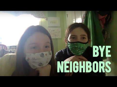 bye neighbors...