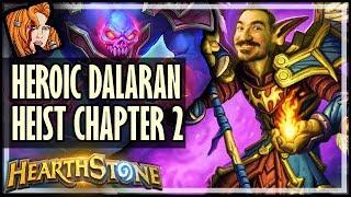 KRIPP vs HEROIC DALARAN HEIST (Chapter 2) - Rise of Shadows Hearthstone