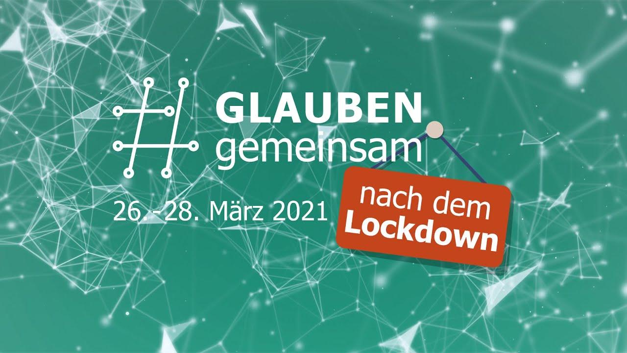glaubengemeinsam – Hackathon 2021: #glaubengemeinsam nach dem Lockdown