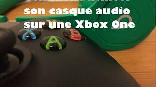 Aide - brancher son casque audio sur sa Xbox One