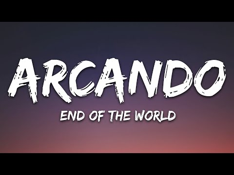 Arcando Thatbehavior - End Of The World Feat Neoni