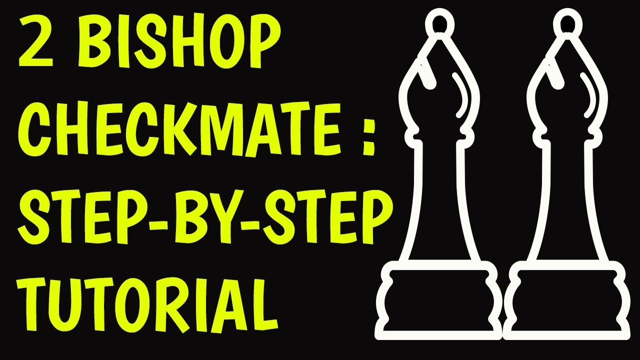 Checkmate With 2 Bishops King Chess Endgame Strategy To Win Fast Four Move Diagram Chesstalk Jeetendraadvani