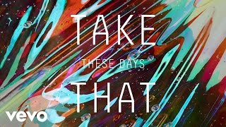 Take That - These Days (Official Audio) thumbnail