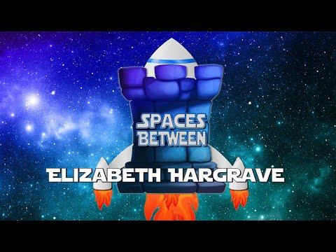 Spaces Between Ep 28 Elizabeth Hargrave