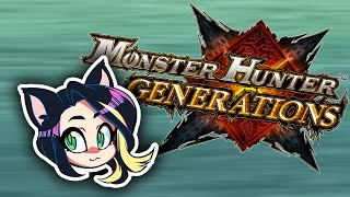 ►Monster Hunter Generations►THE GREAT MACCAO - Kitty Kat Gaming