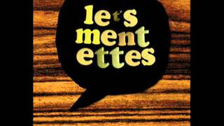 Les Mentettes - I Got No Money