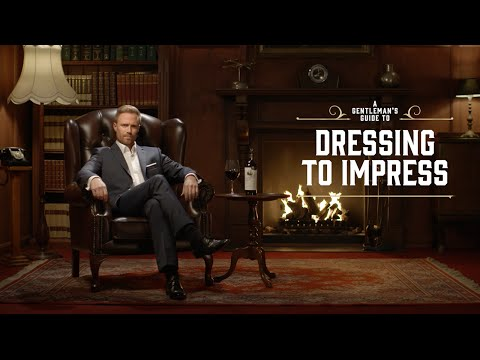 A Gentleman's Guide to Dressing to Impress